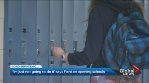'I'm just not going to do it' says Doug Ford on opening schools
