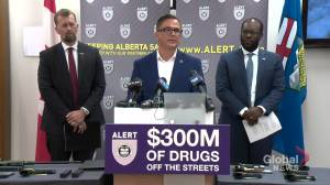 'Unparalleled' drug bust removes $300M in drugs from Alberta streets: ALERT (04:50)
