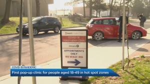 Pop-up clinic for people aged 18-49 opens in north Etobicoke (02:26)