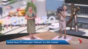 Global News Toronto TV crew becomes 'littlized' at Little Canada attraction (01:33)