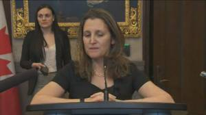 Freeland calls for quick vote on CUSMA ratification amid other 'uncertainties'