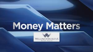 Money Matters with the Baun Investment Group at Wellington-Altus Private Wealth (02:24)
