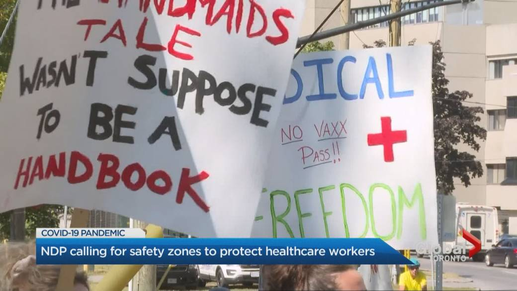 Click to play video: 'Ontario NDP calling for COVID-19 safety zone legislation to protect people at health-care facilities, small businesses'