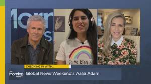 Checking in with Global News Weekend host Aalia Adam