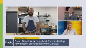 Food Network Canada's Dylan Benoit on 'Fire Masters' new season (05:40)