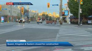 Queen and Kingston/Eastern closed for construction
