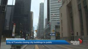Toronto closes City buildings to public, details COVID-19 plan for the homeless