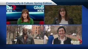 From green-thumb confessions to opening up the city: Global's Community and Culture Panel celebrates spring (04:03)
