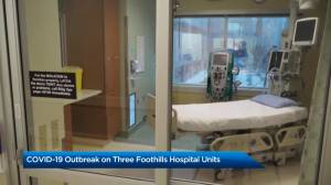 COVID-19 outbreak declared at Foothills Medical Centre