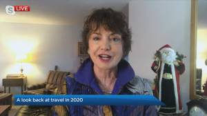 The Travel Lady: A look back at travel in 2020 (04:15)
