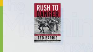 Ted Barris' new book Rush to Danger