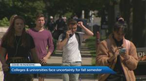 Post-secondary students facing uncertainty for fall semester