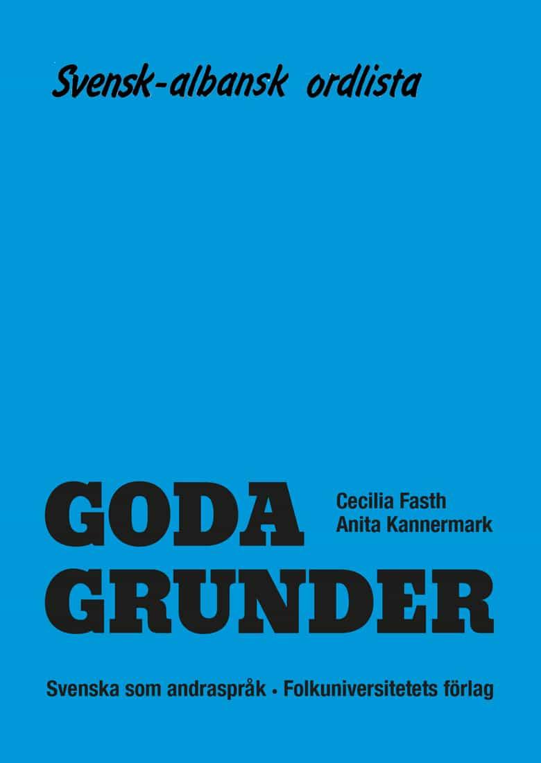 Goda Grunder svensk-albansk ordlista