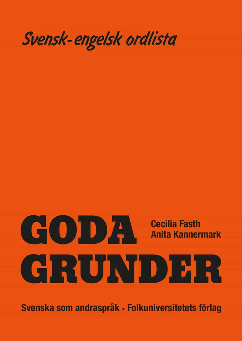 Goda Grunder svensk-engelsk ordlista