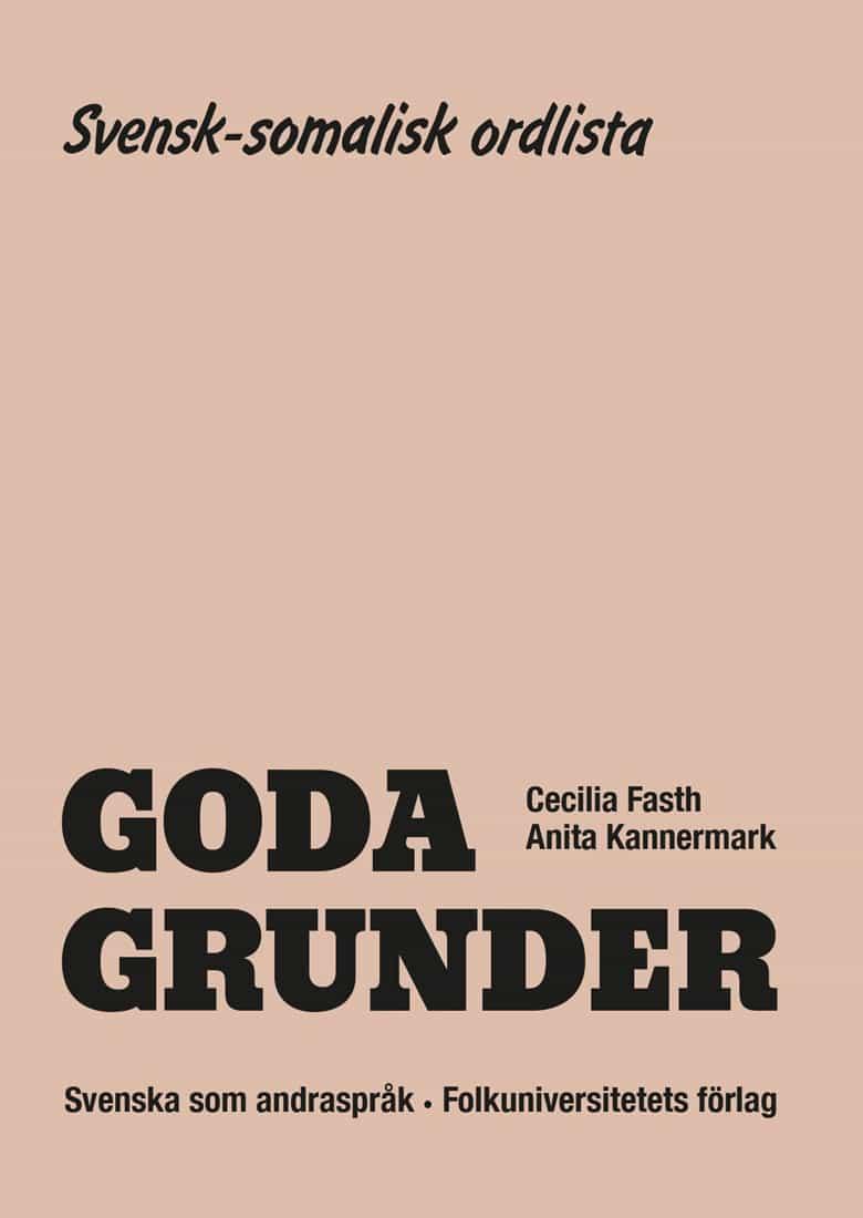 Goda Grunder svensk-somalisk ordlista