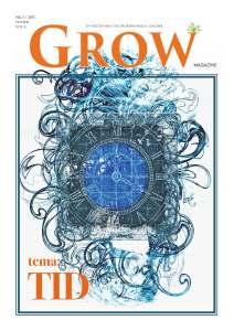 GROW magazine vol 6 - nr 1/2017, TEMA: TID