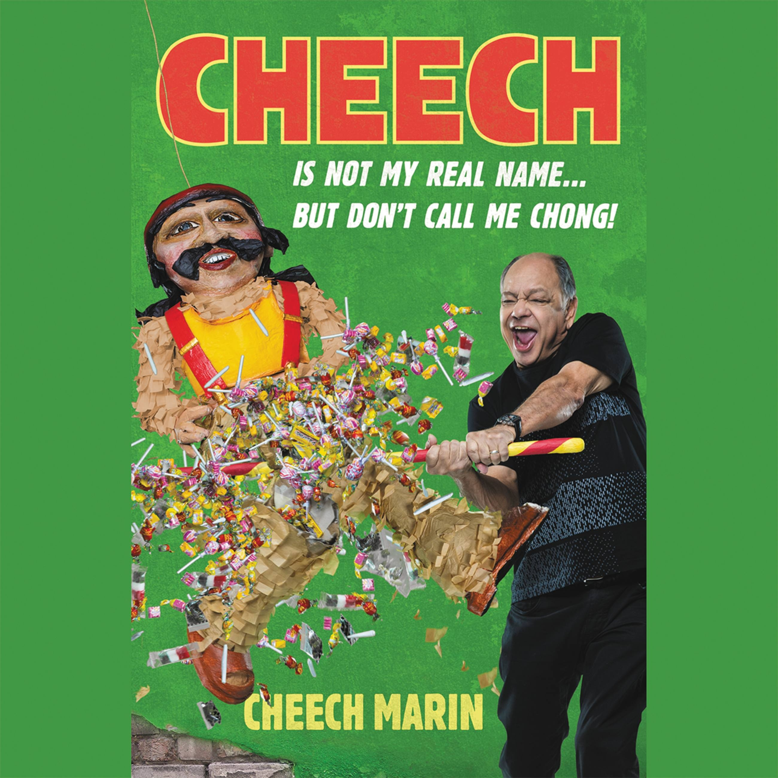 Cheech Is Not My Real Name Hachette Book Group