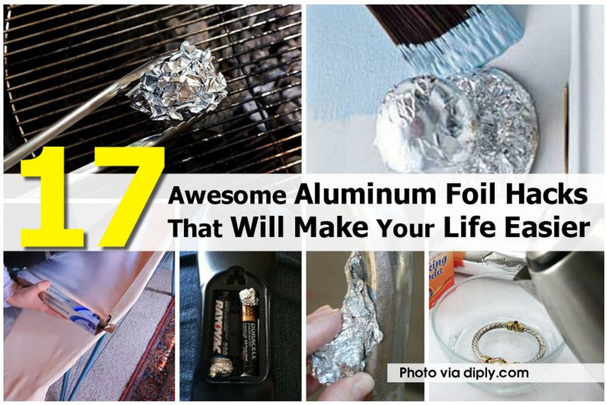 17 Awesome Aluminum Foil Hacks That Will Make Your Life Easier