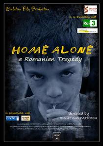 "Afisul la ""Singur acasa - O tragedie romaneasca"""