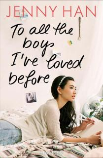 To all the boys I've loved before als Buch