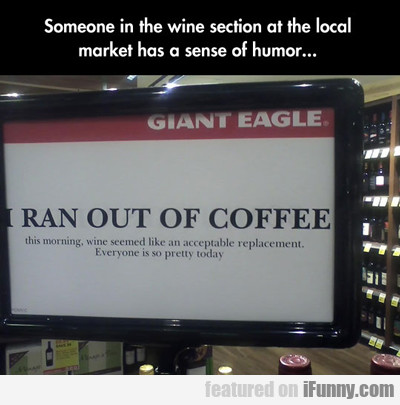 Someone In The Wine Section...