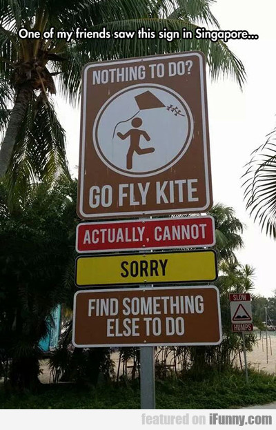 One Of My Friends Saw This Sign In Singapore...