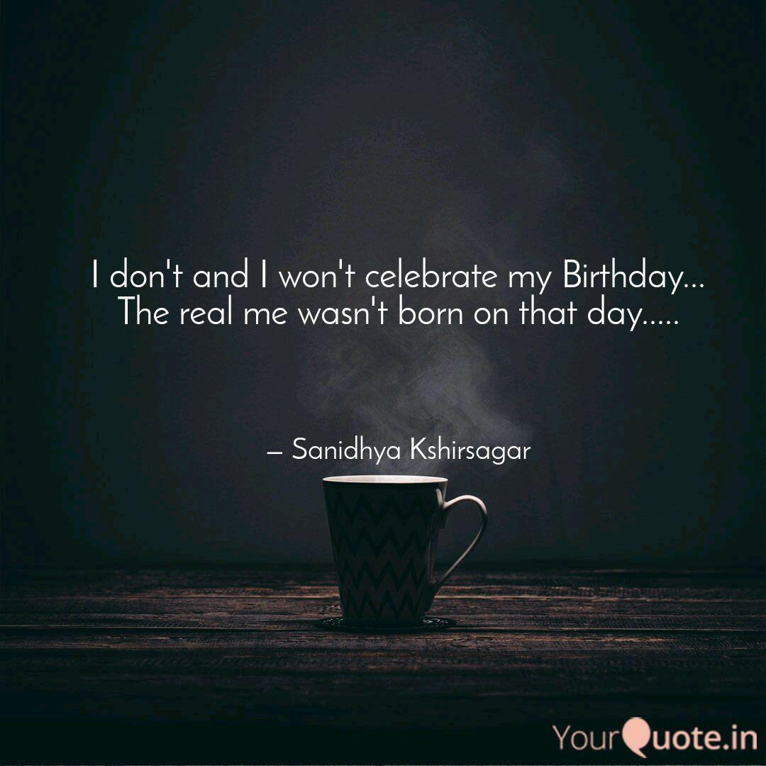 I Don T And I Won T Celeb Quotes Writings By Sanidhya Kshirsagar Yourquote