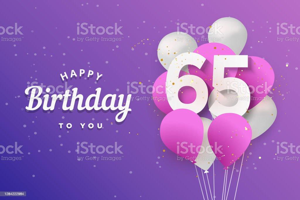 38 background of the 65th birthday invitation illustrations clip art istock