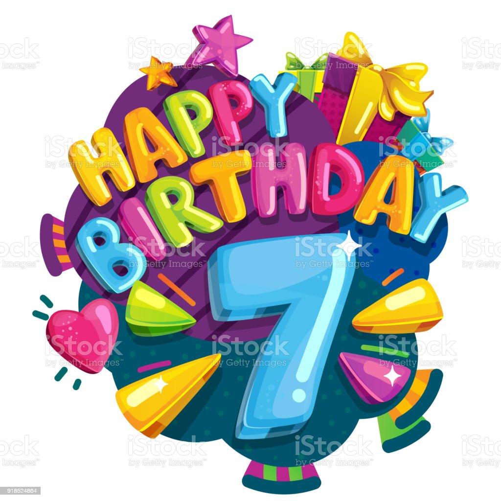 387 Happy 7th Birthday Illustrations Clip Art Istock