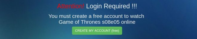 Fake Game of Thrones streaming website urges user to create an account