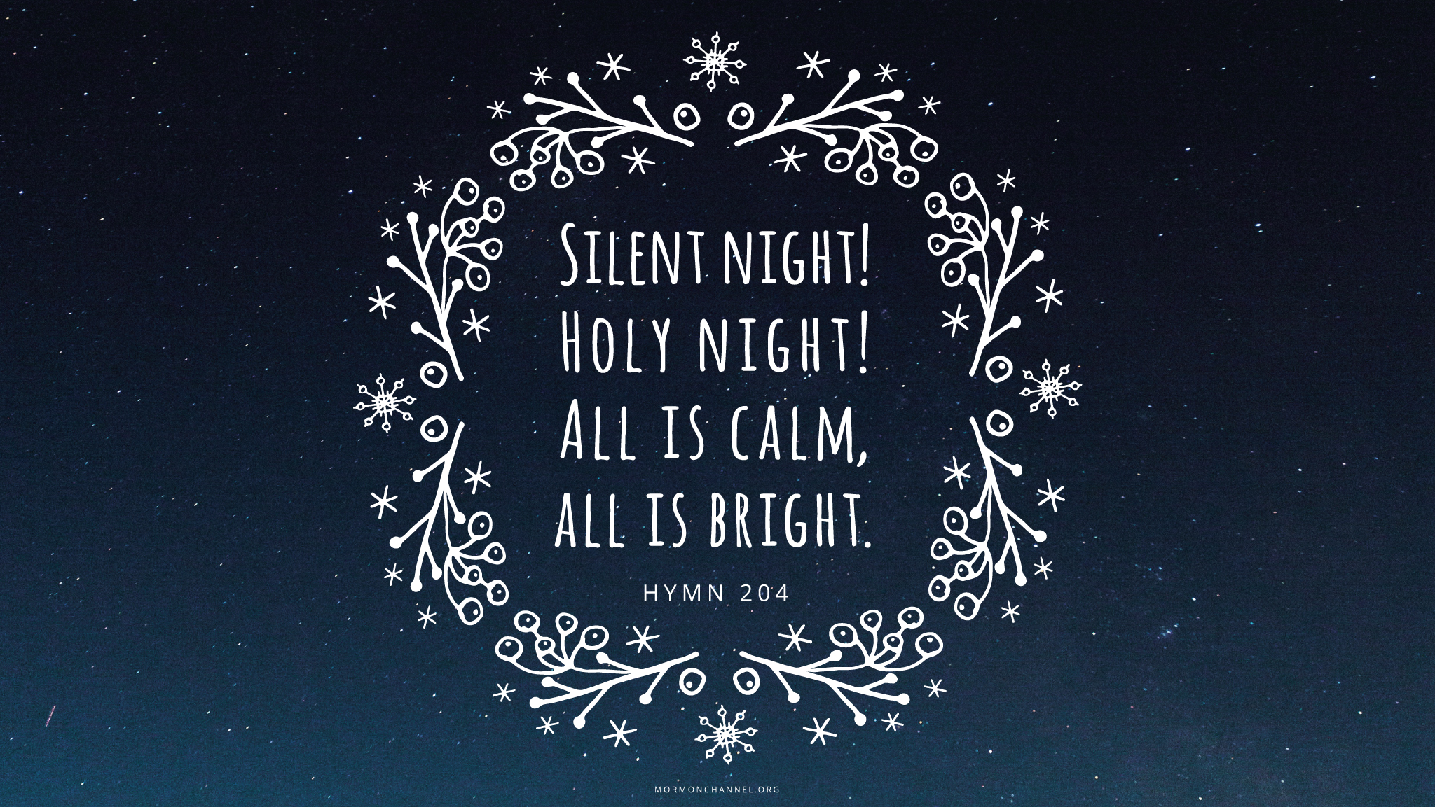 Daily Quote Silent Night Mormon Channel