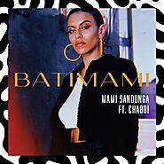 Batimami, a song by Mami Sandunga, Chaboi on Spotify