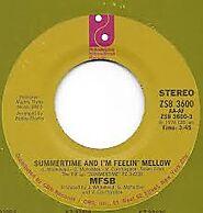 """96. """"Summertime and I'm Feeling Mellow"""" - MFSB (1976)"""