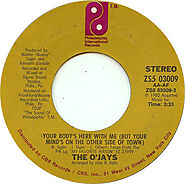 """92. """"Your Body's Here With Me (But Your Mind's On The Other Side Of Town)"""" - O'Jays (1982)"""