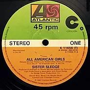 "5. ""All American Girls"" - Sister Sledge"