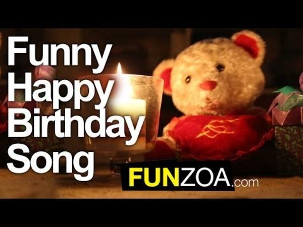 Best Funny Birthday Videos And Songs List