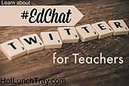 Teachers: How to #EdChat | Hot Lunch Tray