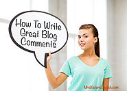 How To Write Great Blog Comments