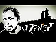 WHITE NIGHT (Coup de coeur)