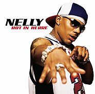 """Hot in Herre"" - Nelly (7/6/02)"
