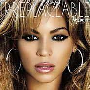 """Irreplaceable"" - Beyoncé (1/27/07)"