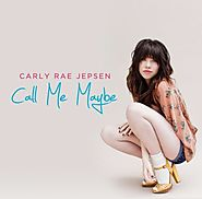 """Call Me Maybe"" - Carly Rae Jepsen (7/7/12)"