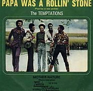 2. Papa Was A Rolling Stone - Temptations (1972)
