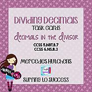 Dividing Decimals Task Cards Decimals in the Divisor by Mercedes Hutchens