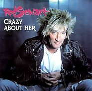 "35. ""Crazy About Her"" - Rod Stewart (1989)"