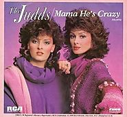 "26. ""Mama He's Crazy"" - The Judds (1984)"