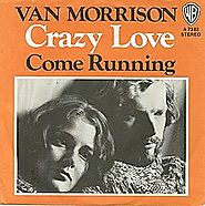 "22. ""Crazy Love"" - Van Morrison (1970)"