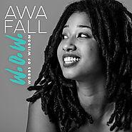 Awa Fall - Words Of Wisdom