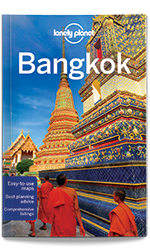 Bangkok city guide, 12th Edition Sep 2016 by Lonely Planet