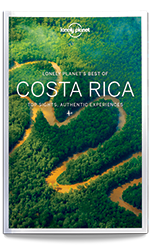 Best of Costa Rica travel guide, 1st Edition Nov 2016 by Lonely Planet